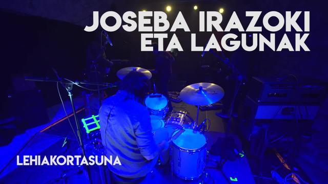 """Joseba Irazoki & Lagunak: """"Lehiakortasuna"""""""
