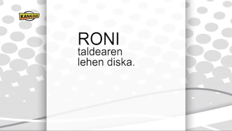 RONI taldearen lehen diska