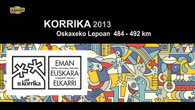 KORRIKA 2013: KM 484 Oskaxeko Lepoa