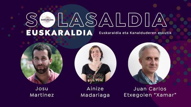 """Solasaldia: Josu Martinez, Ainize Madariaga eta Juan Carlos Etxegoien """"Xamar"""""""