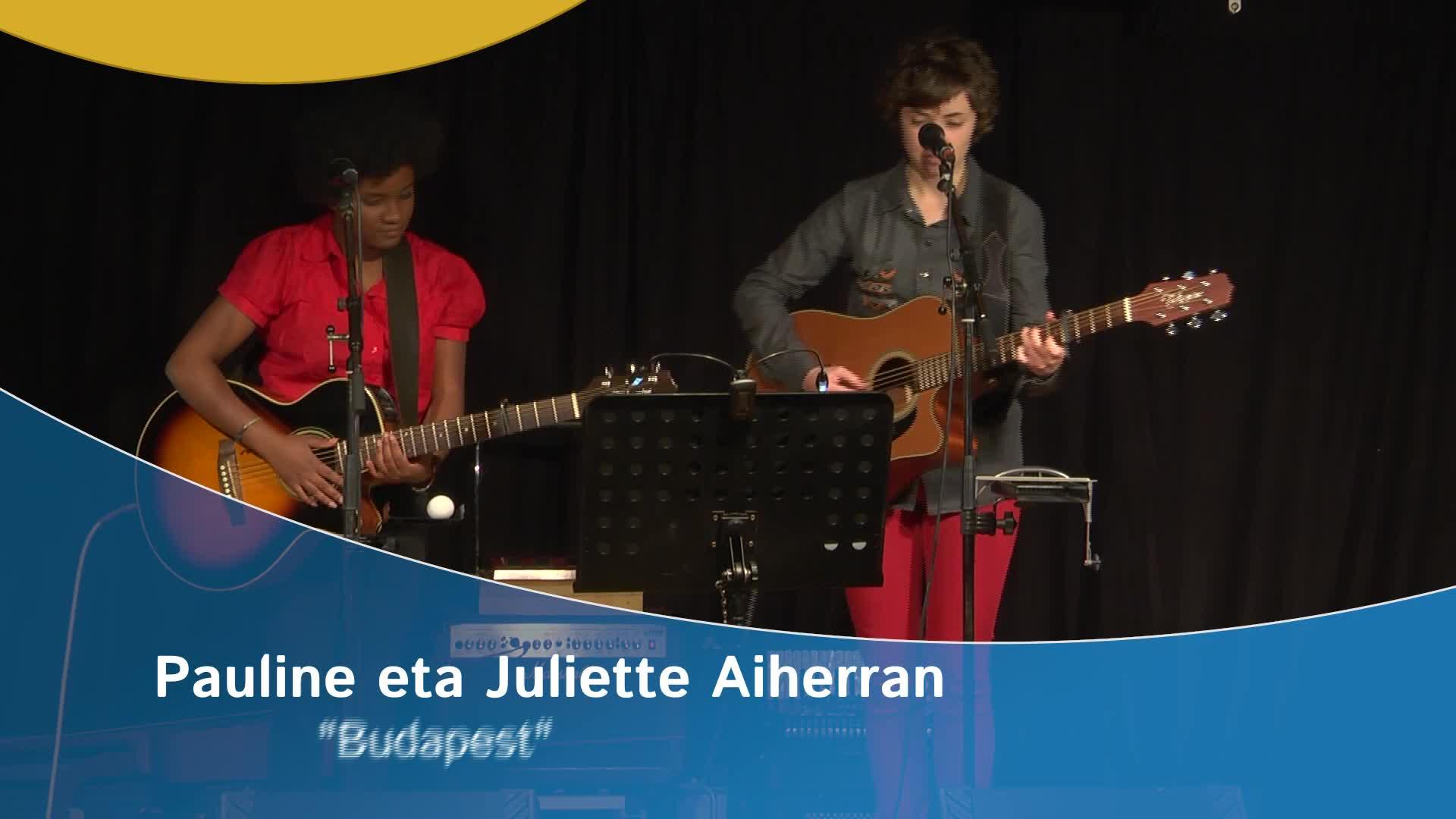 """Pauline eta Juliette Aiherran: """"Budapest"""""""