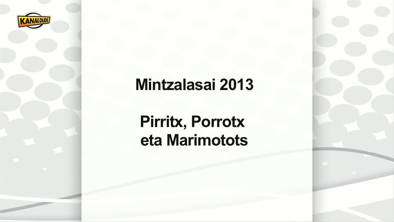 Mintza lasai 2013: Pirritx, Porrotx eta Marimototx Biarritzen.