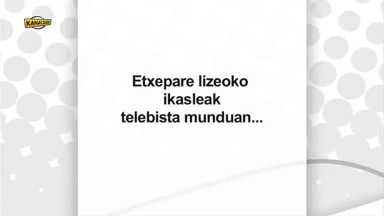 KOOPERATIBAK : B.Etxepare lizeoko ikasleak telebista munduan
