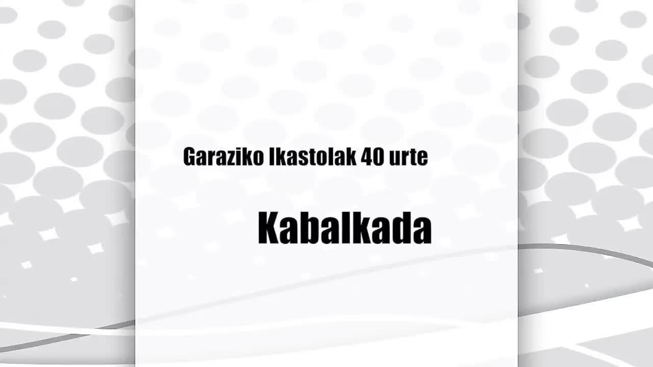 Garaziko Ikastola : kabalkada
