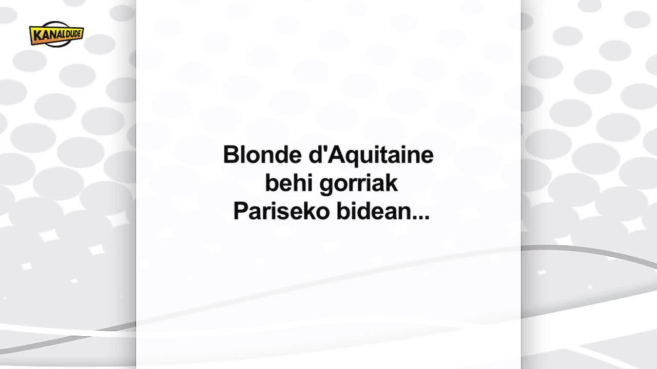Blonde d'Aquitaine arrazako behi gorriak Pariseko bidean...