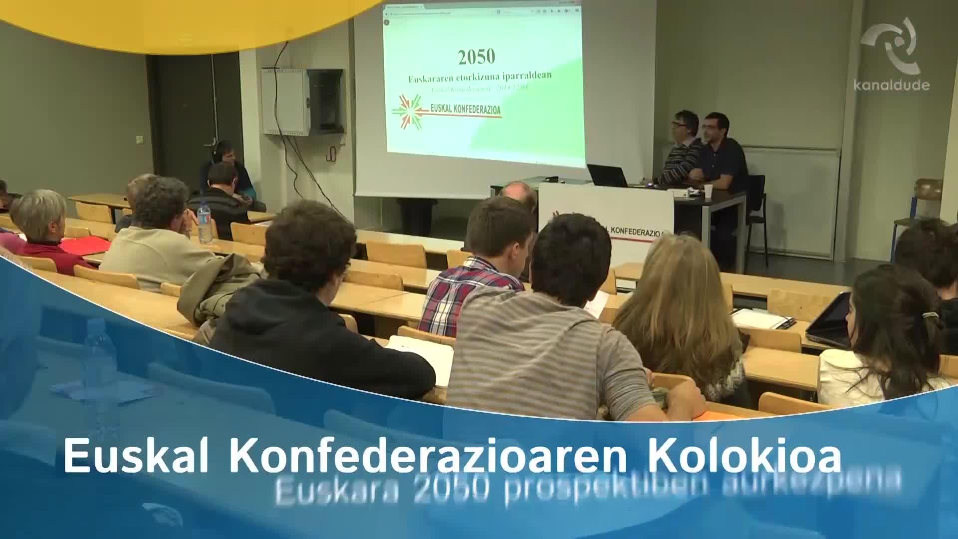 """""""Euskara 2020"""" kolokioa: Euskara 2050"""