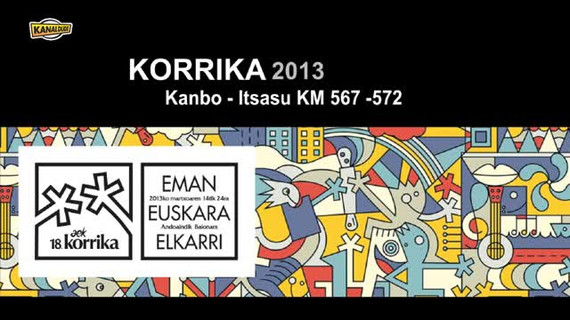KORRIKA 2013: KM 567 572 Itsasu Kanbo