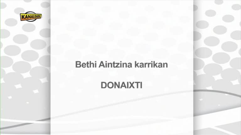 Donaixtin, Bethi Aintzina karrikan