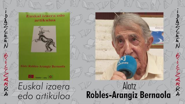 Idazleen Biltzarra : Alatz Robles Arangiz Bernaola