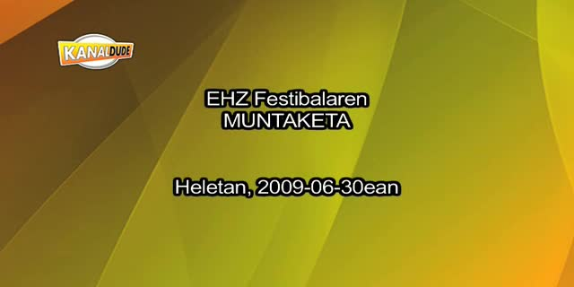 EHZ 2009 muntaketa