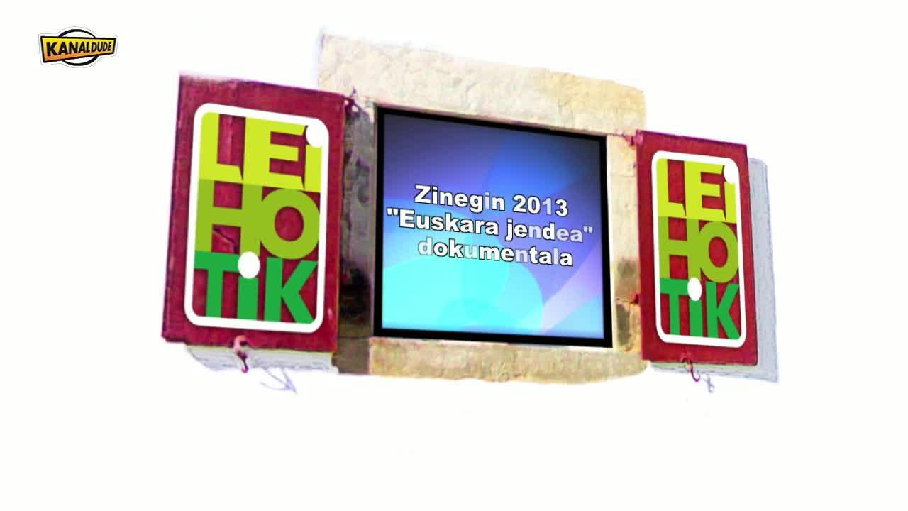 """Zinegin festibala 2013: """"Euskara jendea"""" dokumentala"""
