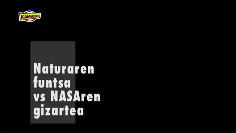 ZIGOR zizelkaria : NASA vs Natura