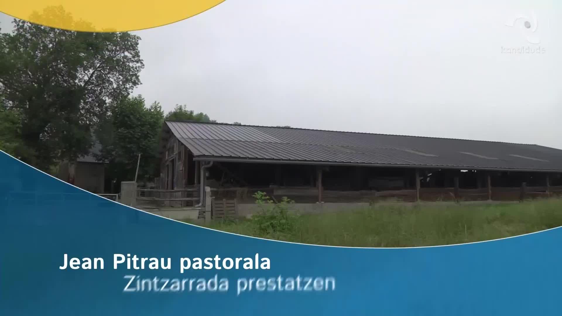 Jean Pitrau pastorala: Zintzarrada prestatzen