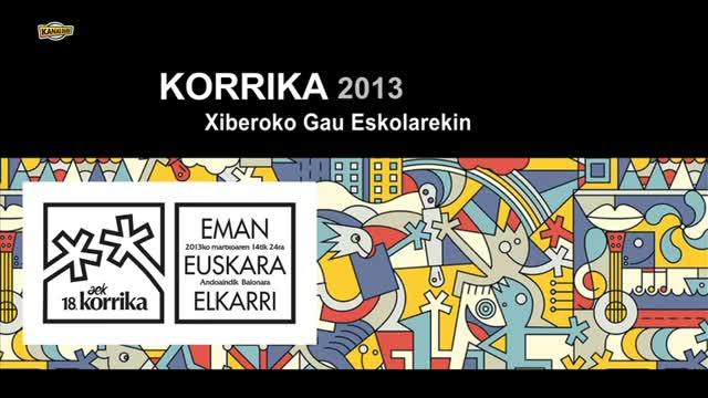 KORRIKA 2013: Xiberoko Gau Eskolarekin