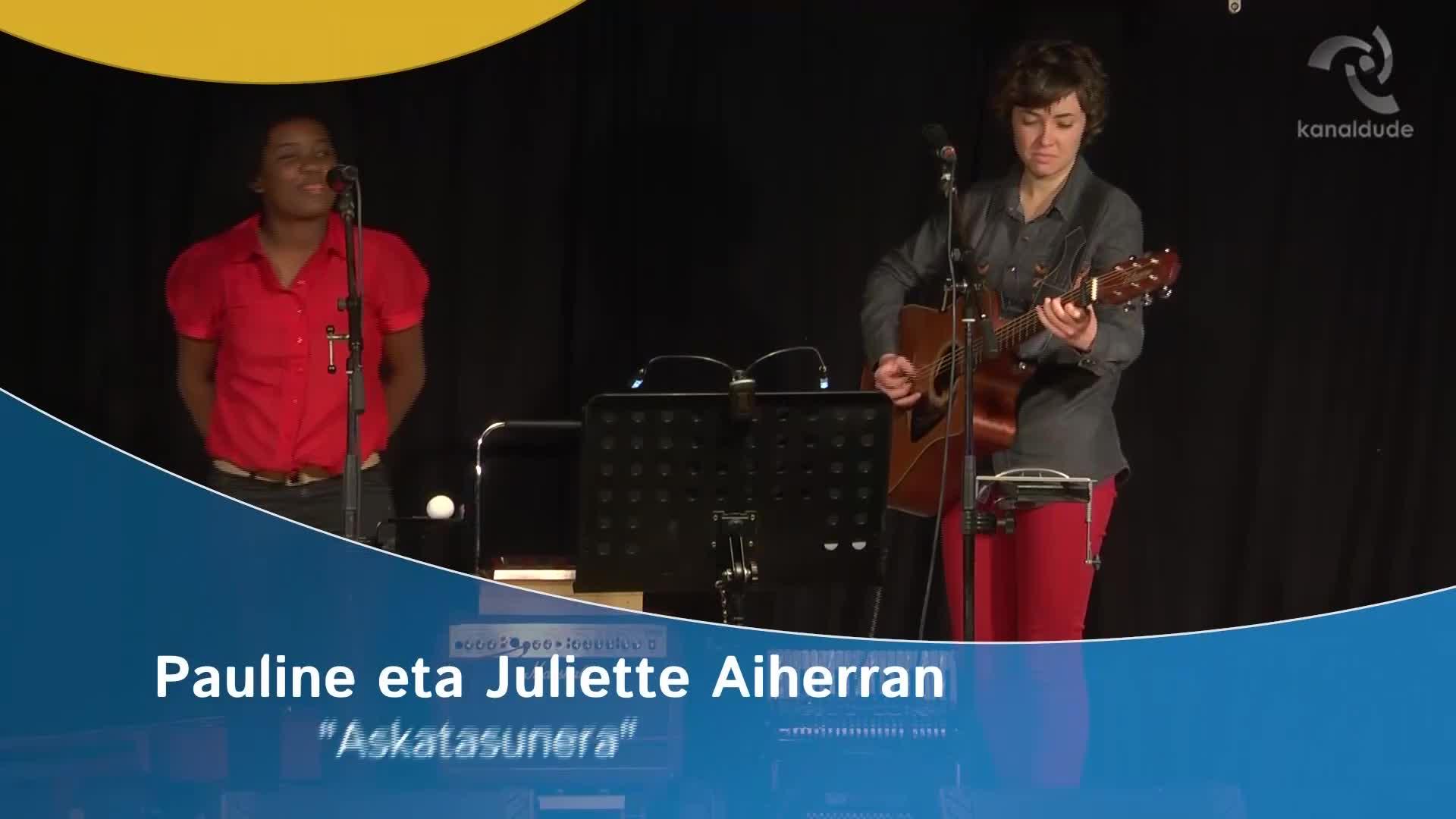 """Pauline eta Juliette Aiherran: """"Askatasunera"""""""
