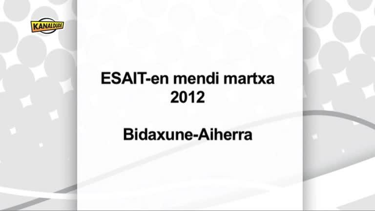 ESAIT : Mendi martxa, Bidaxunetik Aiherrara