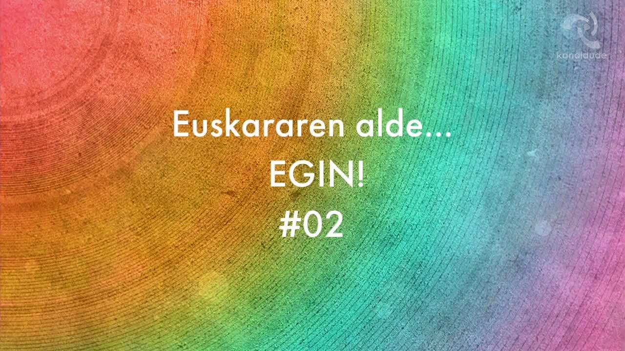 Euskararen alde EGIN #02