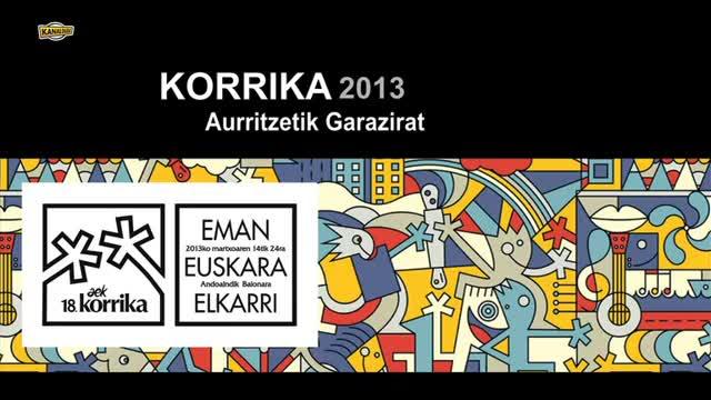 KORRIKA 2013: Auritze Garazi