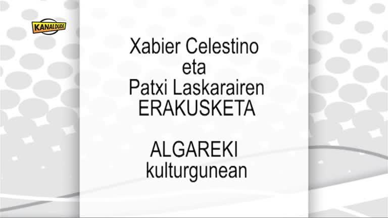 Arte erakusketa Mendikotan : Xabier Celestino eta Patxi Laskarai