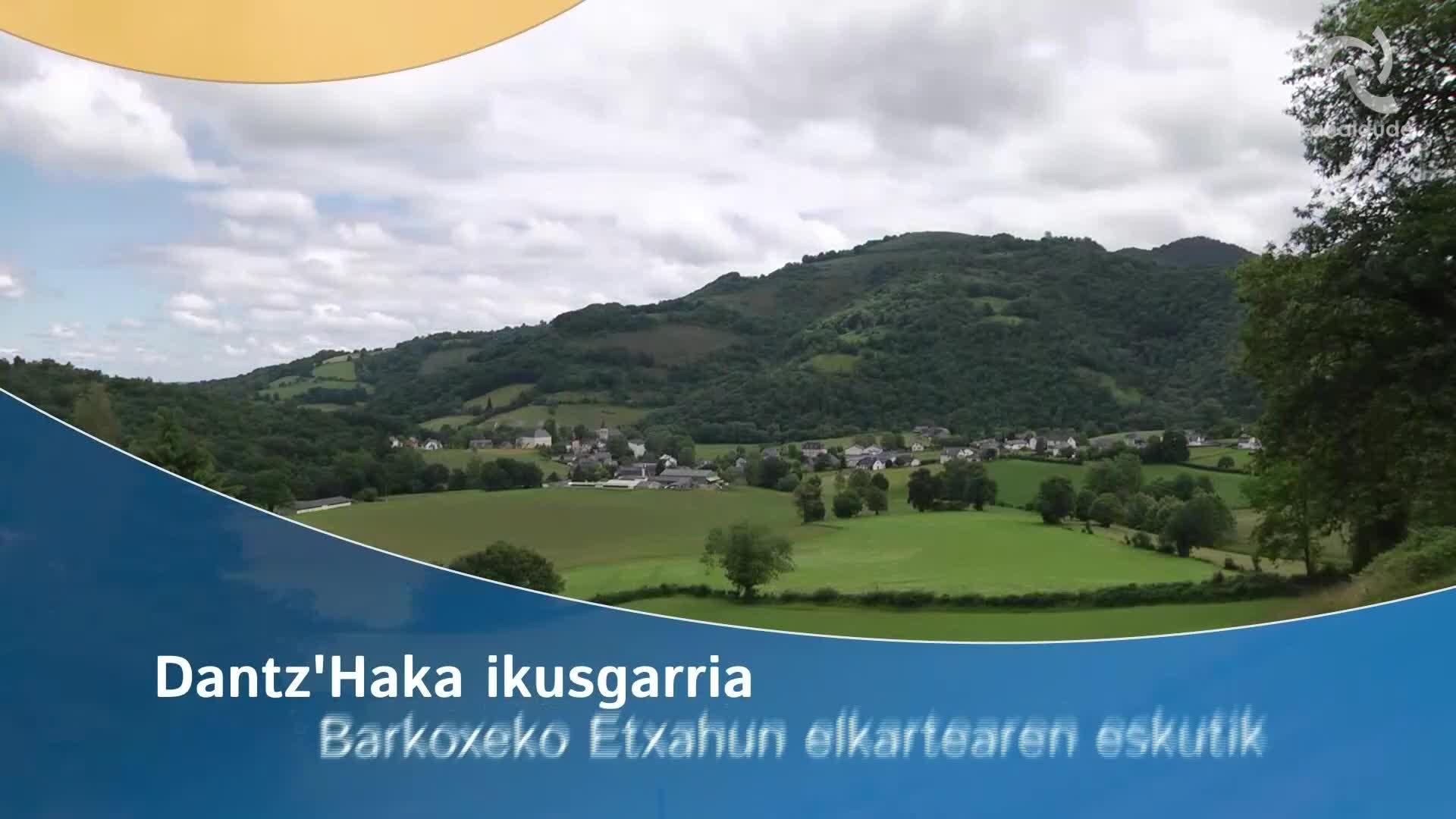 Dantz'Haka ikusgarria Barkoxeko Etxahun elkartearen eskutik
