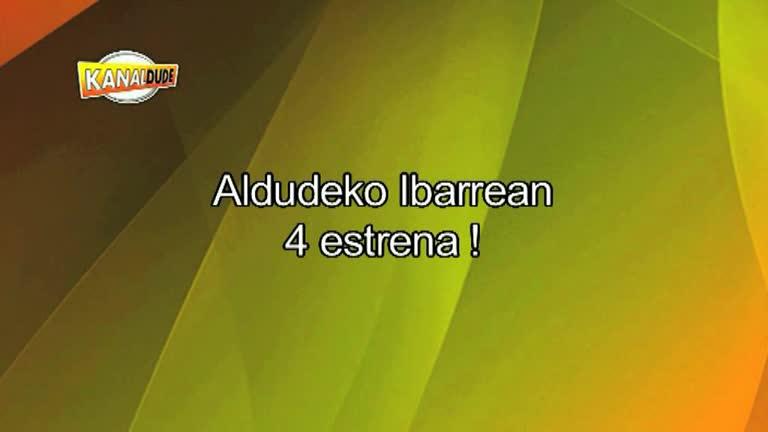 Aldudeko Ibarrean 4 estrena !