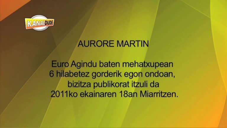 Aurore Martin, itzaletik argira
