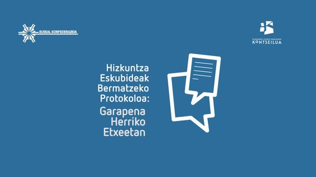 Hizkuntza Eskubideak bermatzeko protokoloa: Garapena Herriko etxeetan