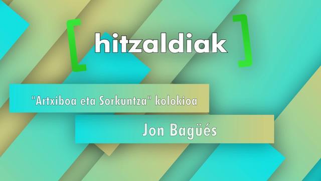 """Zer esan nahi du """"euskal musika artxibatzeak""""?  - Jon Bagüés"""