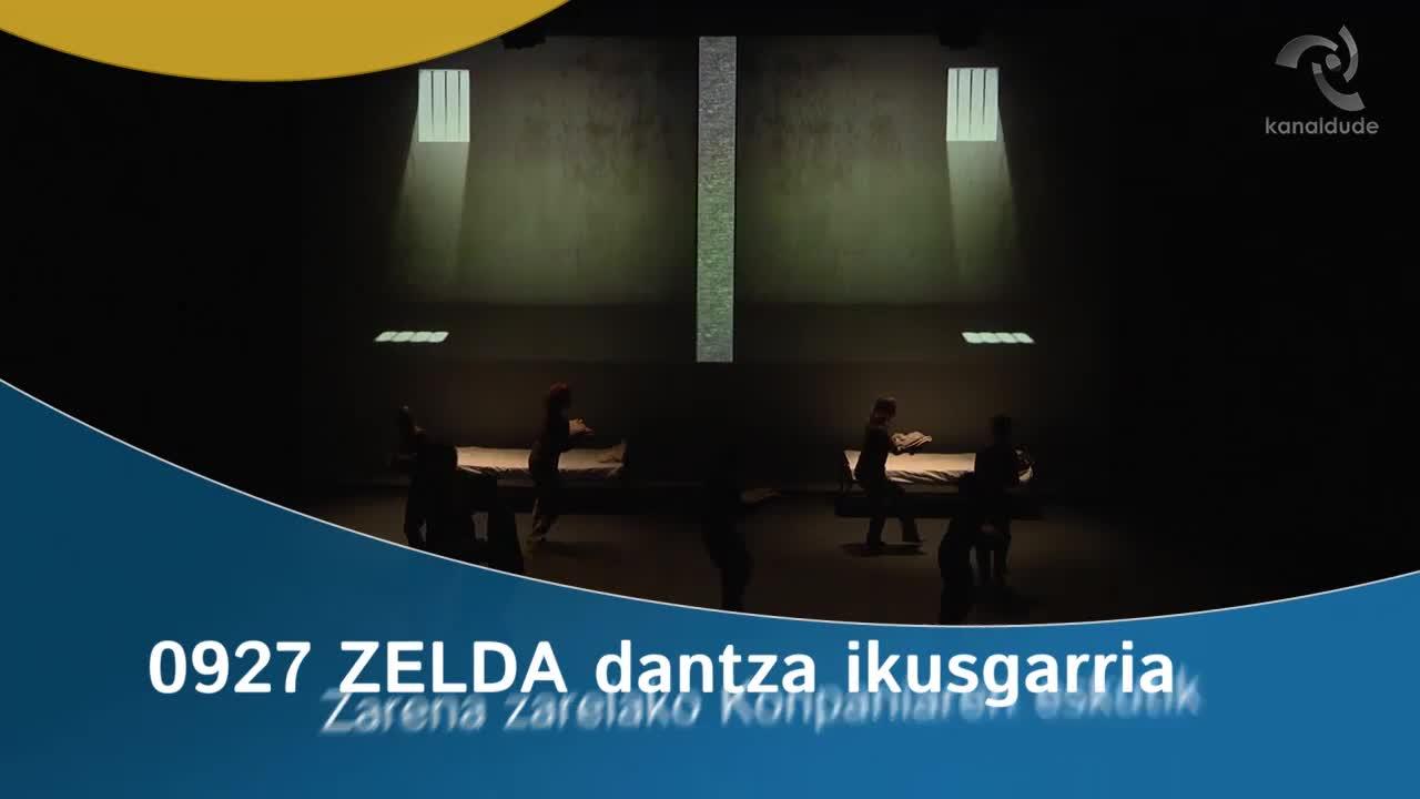 0927 ZELDA dantza ikusgarria, Zarena Zarelako konpaniaren eskutik