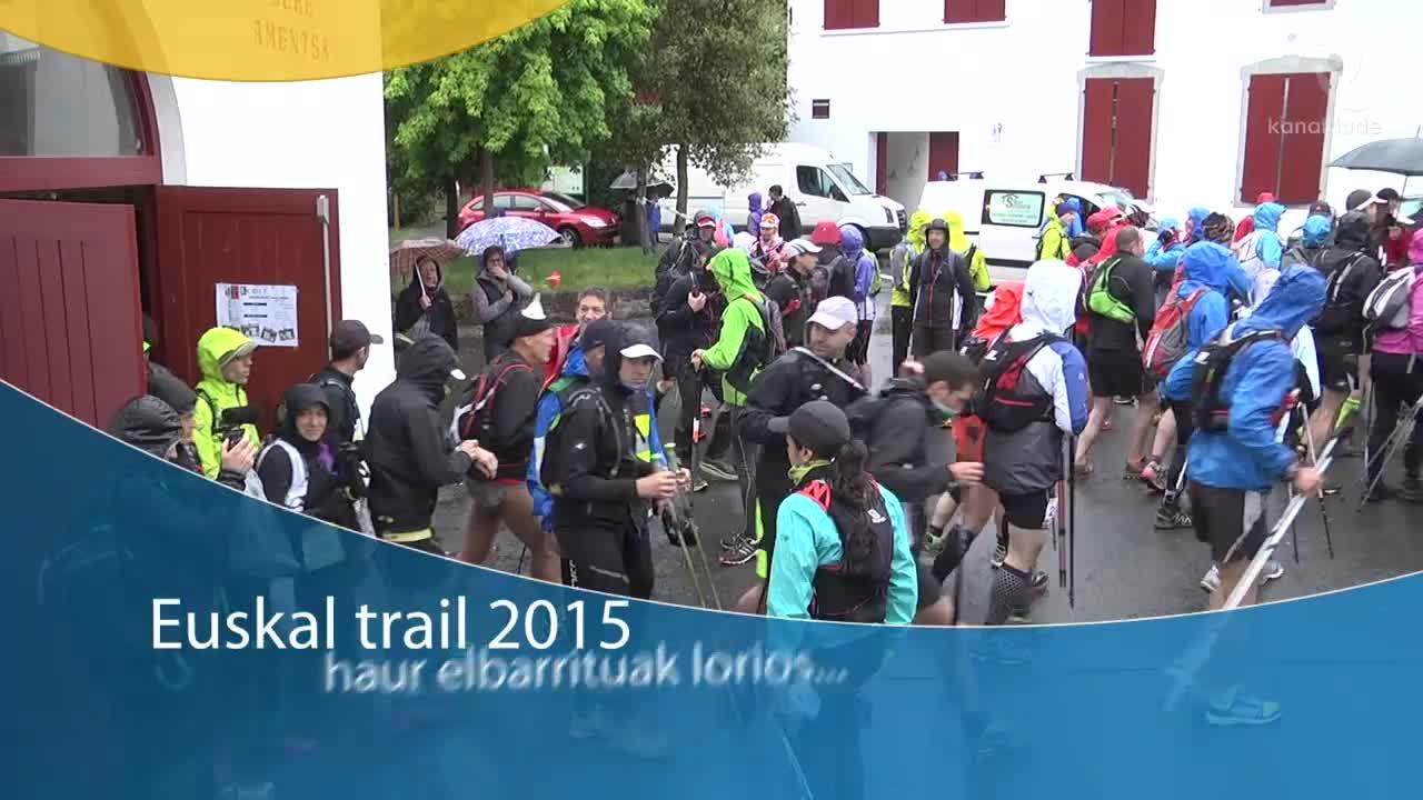 Euskal trail 2015: Haur enbalierrak lorios...