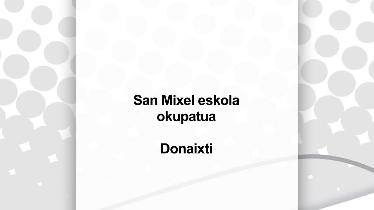 Donaixtiko San Mixel eskola okupatua