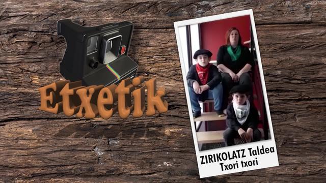[ETXETIK] Zirikolatz - Txori txori