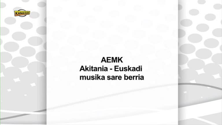 MUSIKA : AEMK mugaz gaindiko sare berria