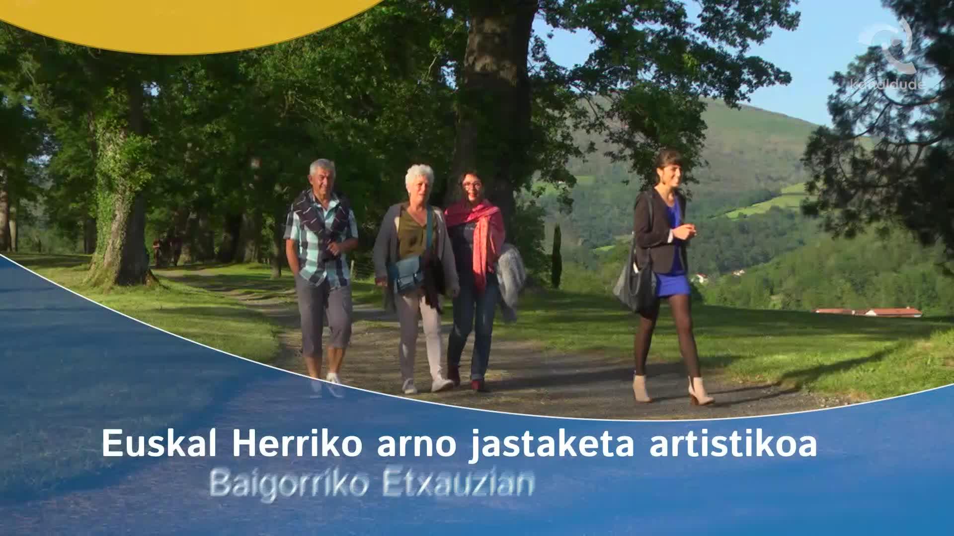 Euskal Herriko arno jastaketa artistikoa Baigorriko Etxauzian
