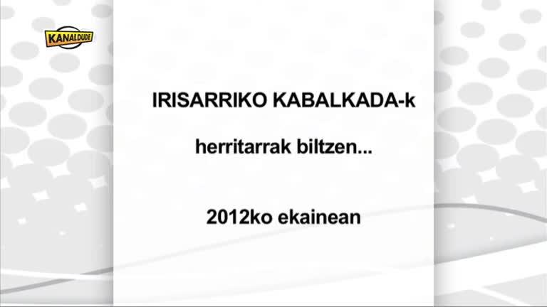 Irisarriko Kabalkada : herritarrak biltzen