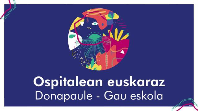 Euskararen Urtaroa 2018 - Donapaleuko ospitalean ere euskaraz