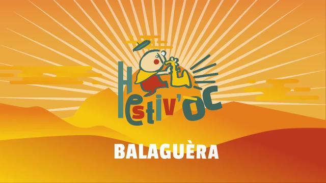 Hestiv'Òc fait son Show: Balaguèra