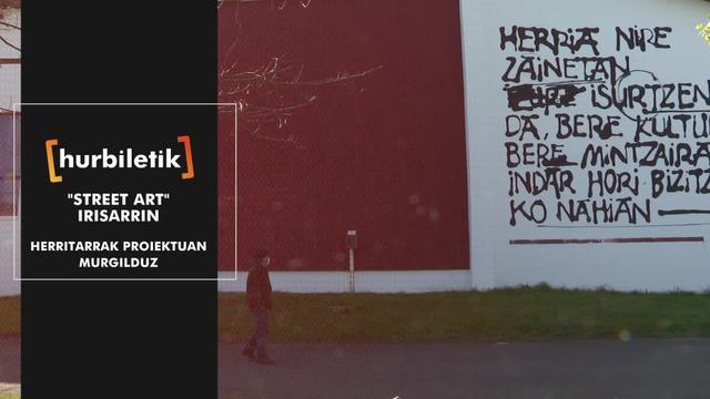 Street art Irisarrin herritarrak proiektuan murgilduz