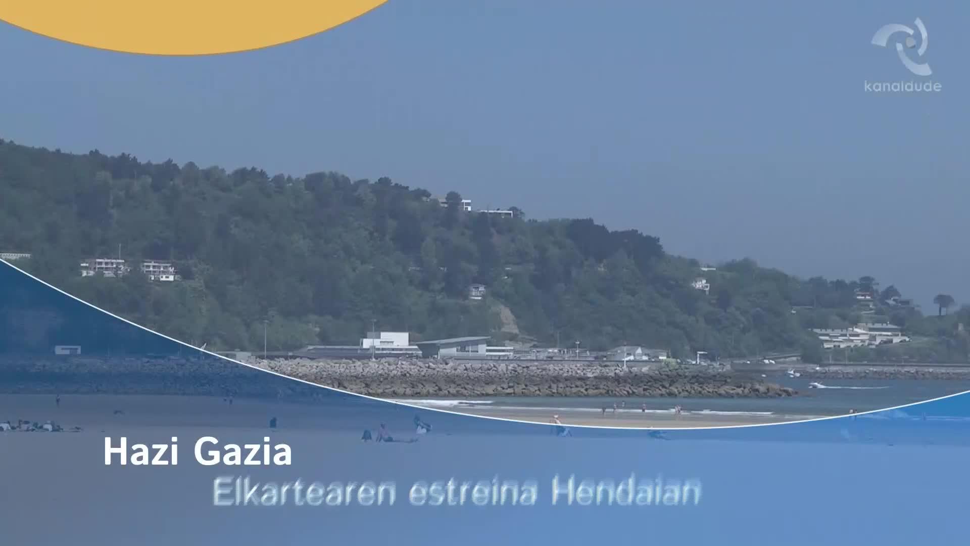 Hazi Gazia elkartearen estreina Hendaian