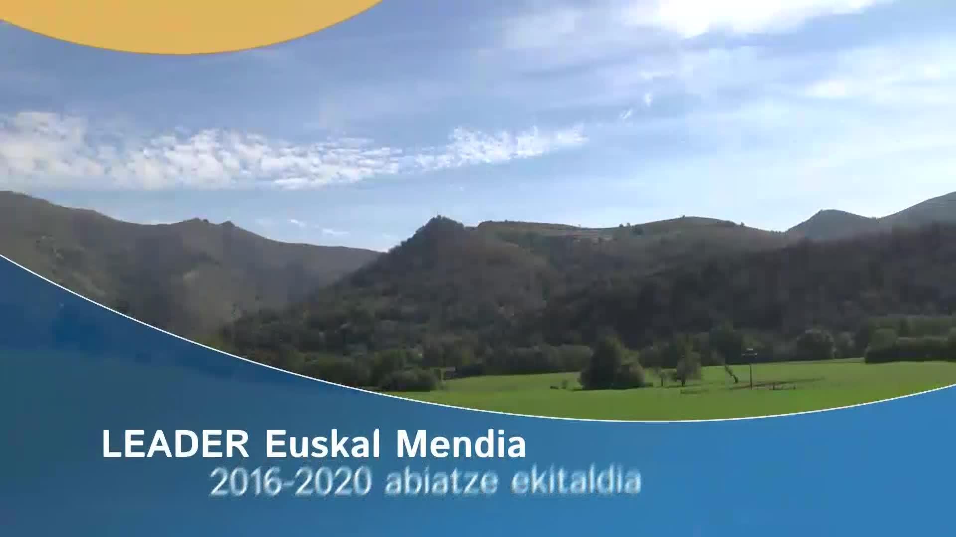 Leader euskal mendia 2016-2020 abiatzea