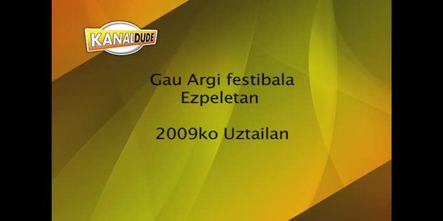 Gau Argi 2009