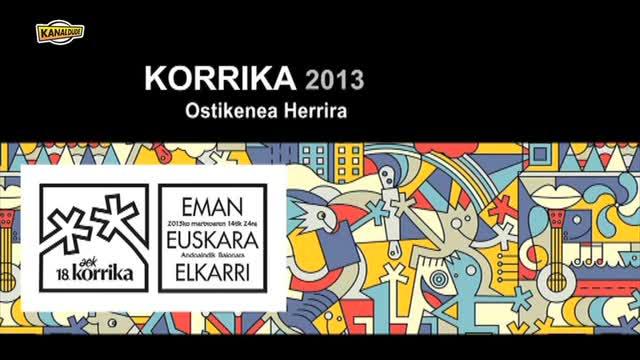 Korrika 2013: Ostikenea Herrira