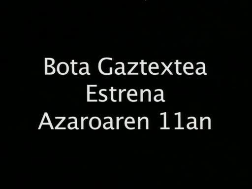 Bota Gaztetxearen estrena