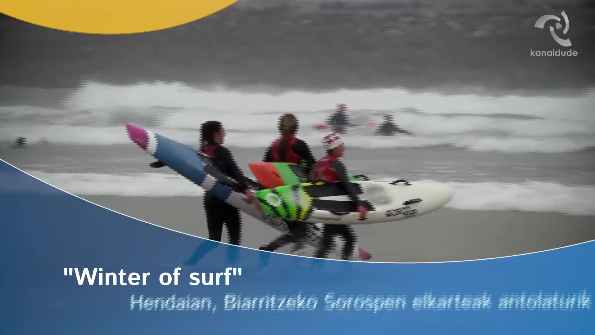 """""""Winter of surf"""" Hendaian, Biarritzeko Sorospen elkarteak antolaturik"""