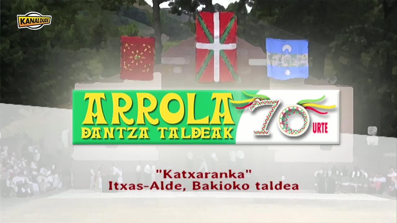 ARROLAK 70: Katxaranka