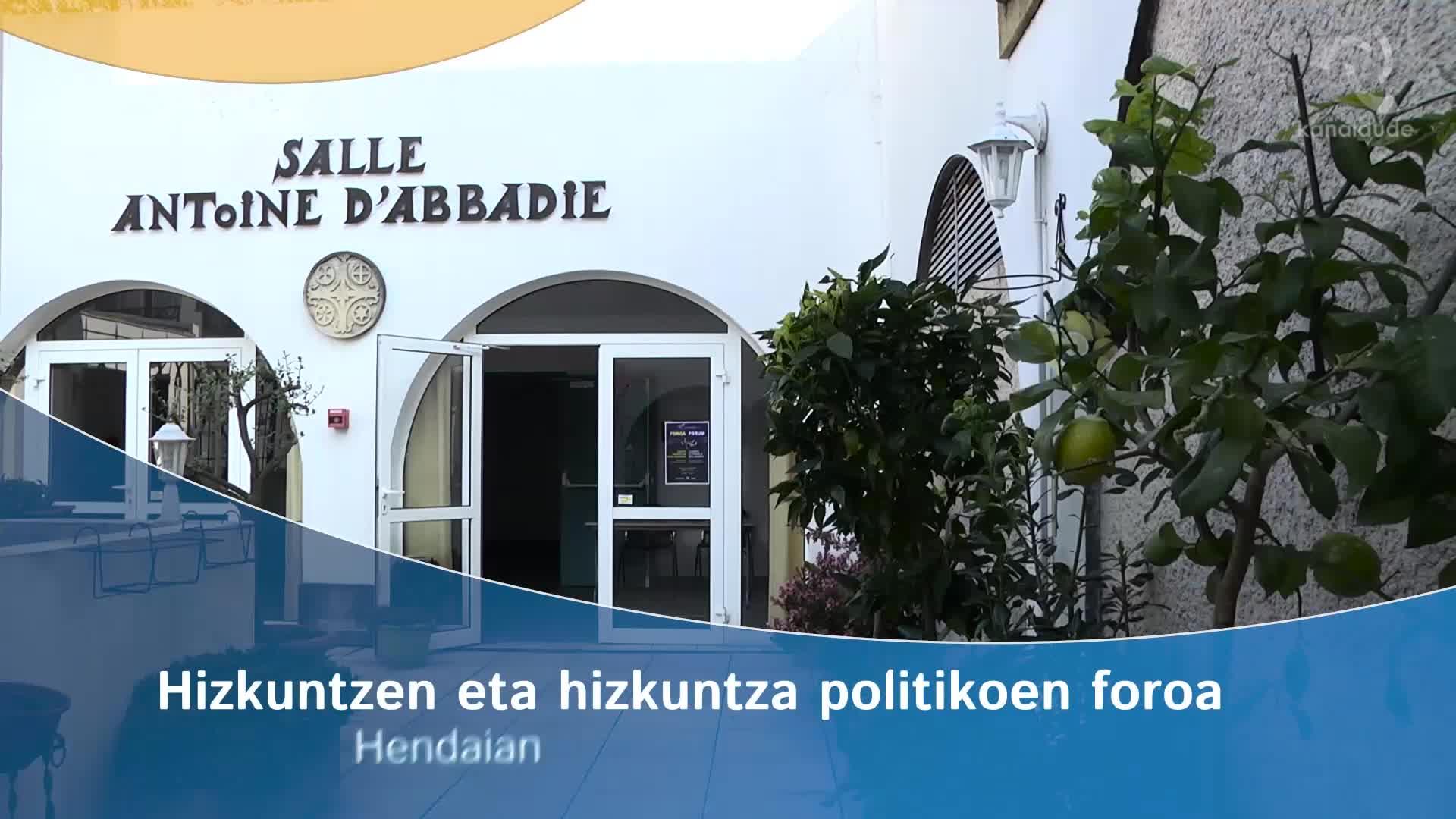 Hizkuntzen eta hizkuntza politikoen foroa, Hendaian