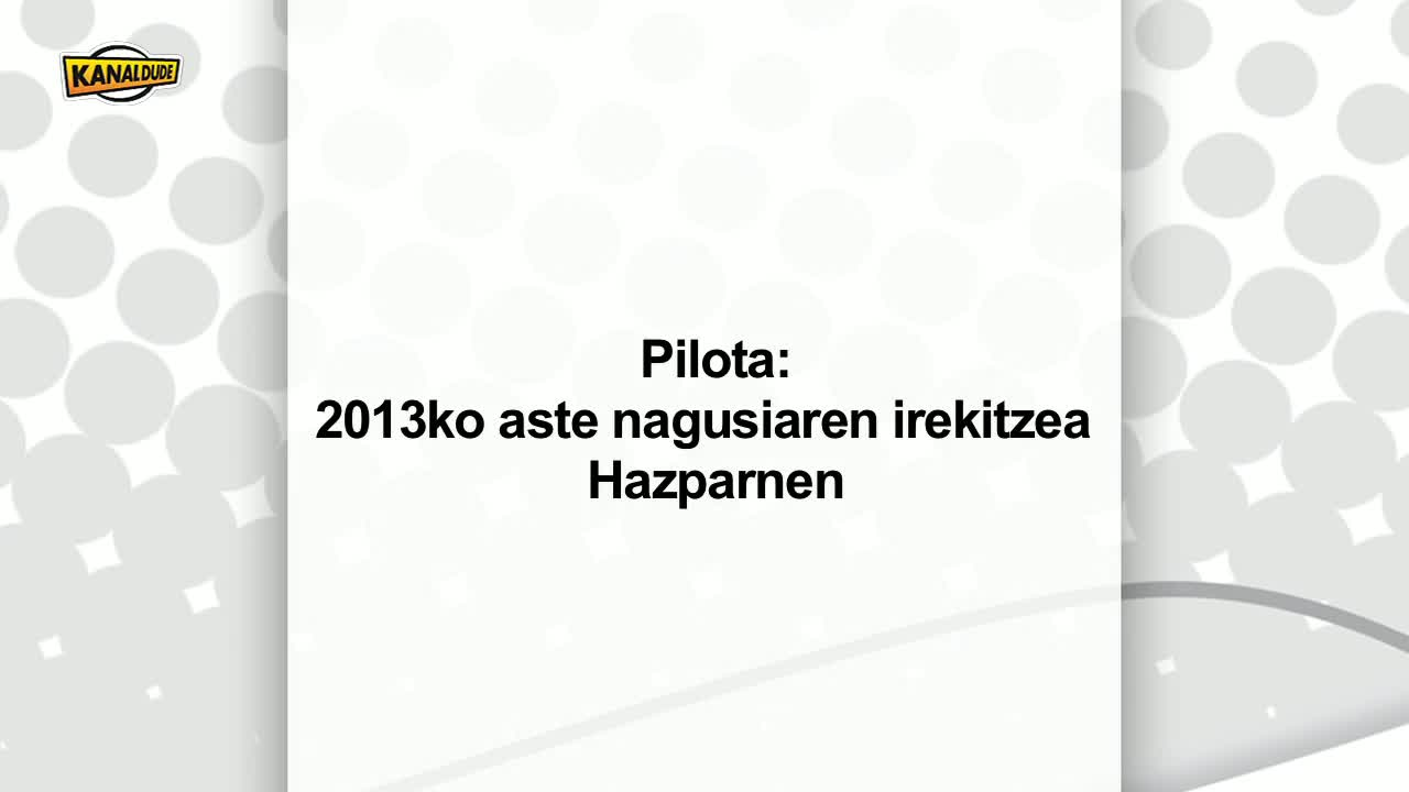 Pilota : aste nagusiaren irekitzea Hazparnen.
