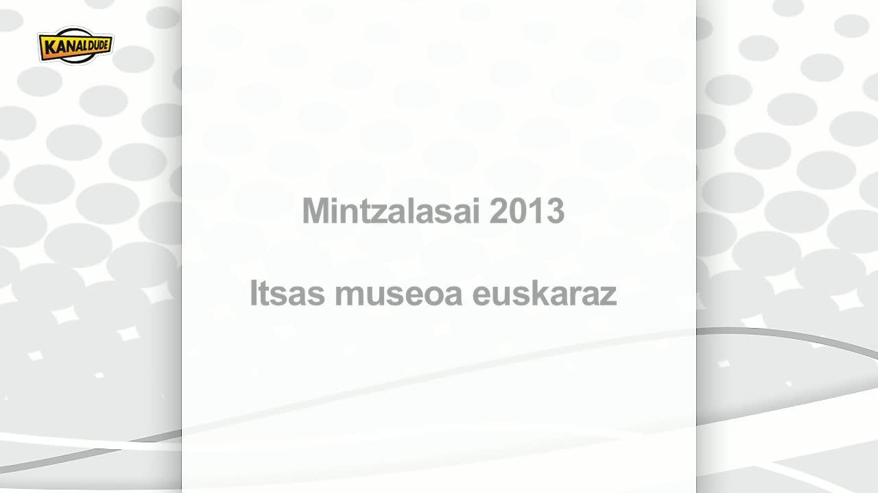 Mintzalasai 2013: itsas museoan ere euskaraz