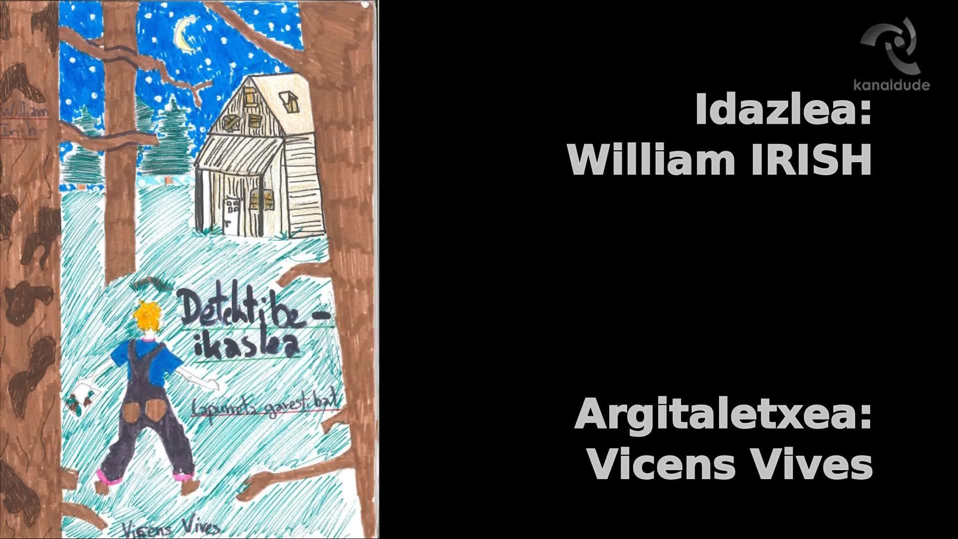 """""""Detektibe ikaslea"""" William Irish"""