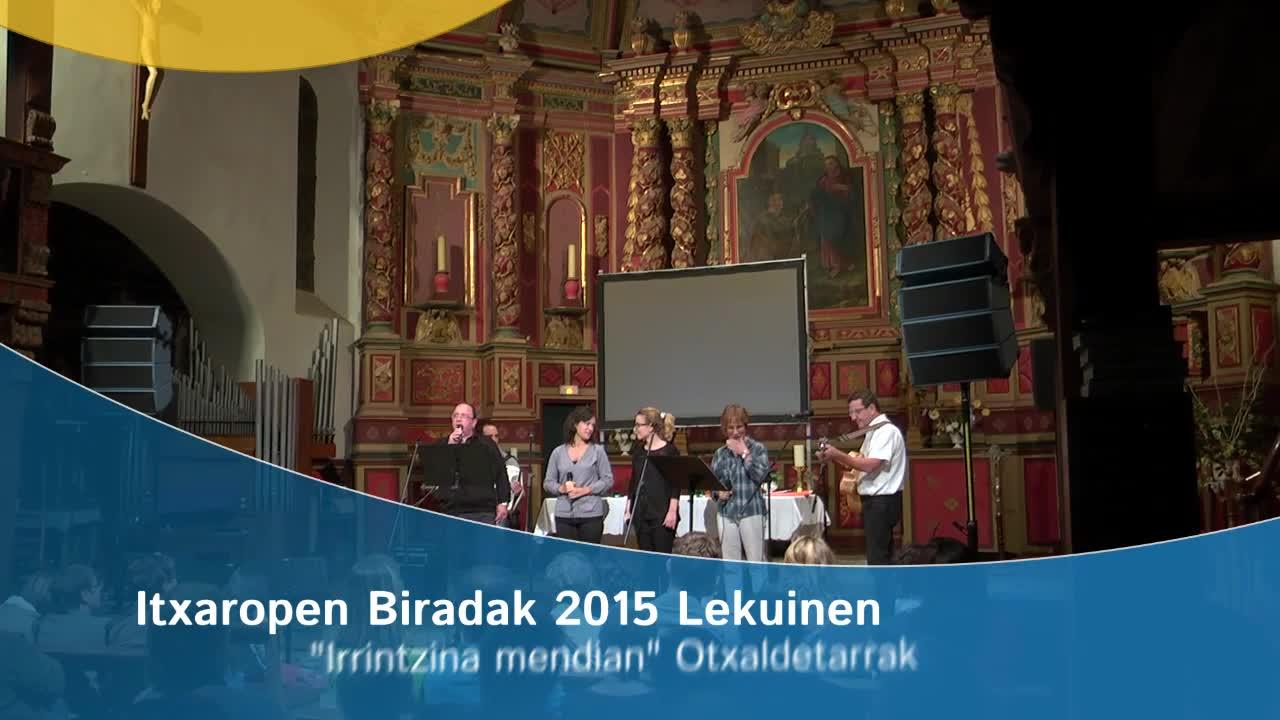 Itxaropen Biradak 2015: Otxaldetarrak